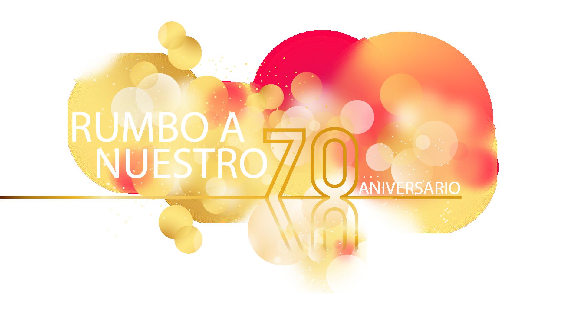 «Celebrando nuestro 70° aniversario»